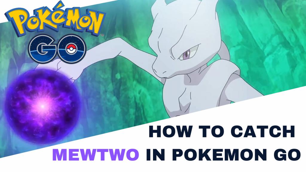 How to catch Mewtwo in Pokemon Go, Pokemon Go, Pokemon Go Map, Pokemon Go tricks